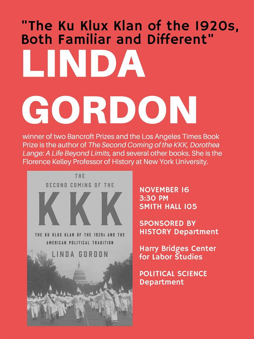 """The Ku Klux Klan of the 1920s, Both Familiar and Different"" with Linda Gordon, PhD"