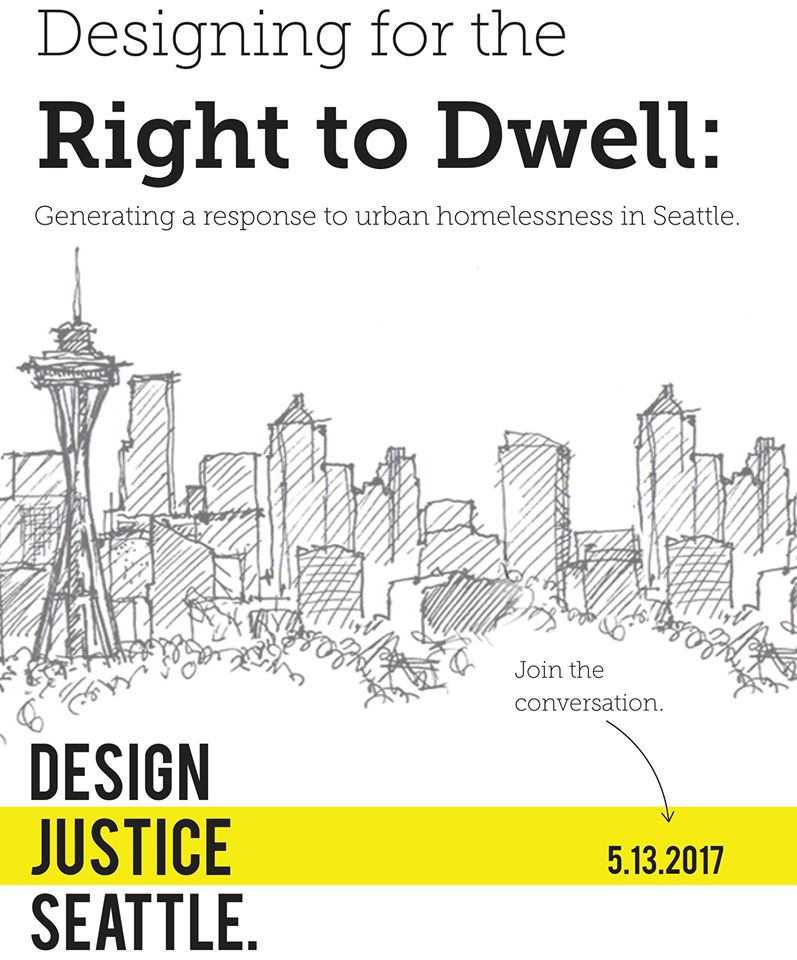 Designing for the Right to Dwell: Generating a Response to Urban Homelessness in Seattle