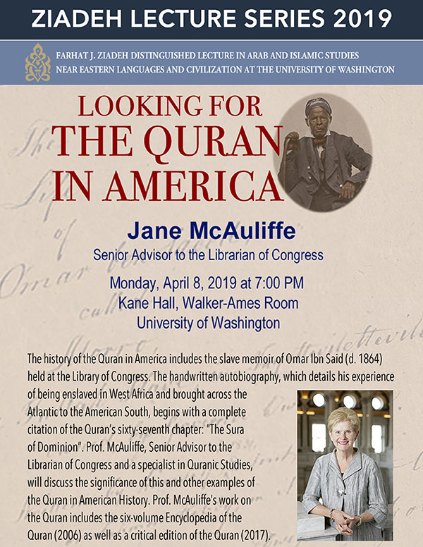 "The Farhat J. Ziadeh Distinguished Lecture in Arab and Islamic Studies - ""Looking for the Quran in America.''"