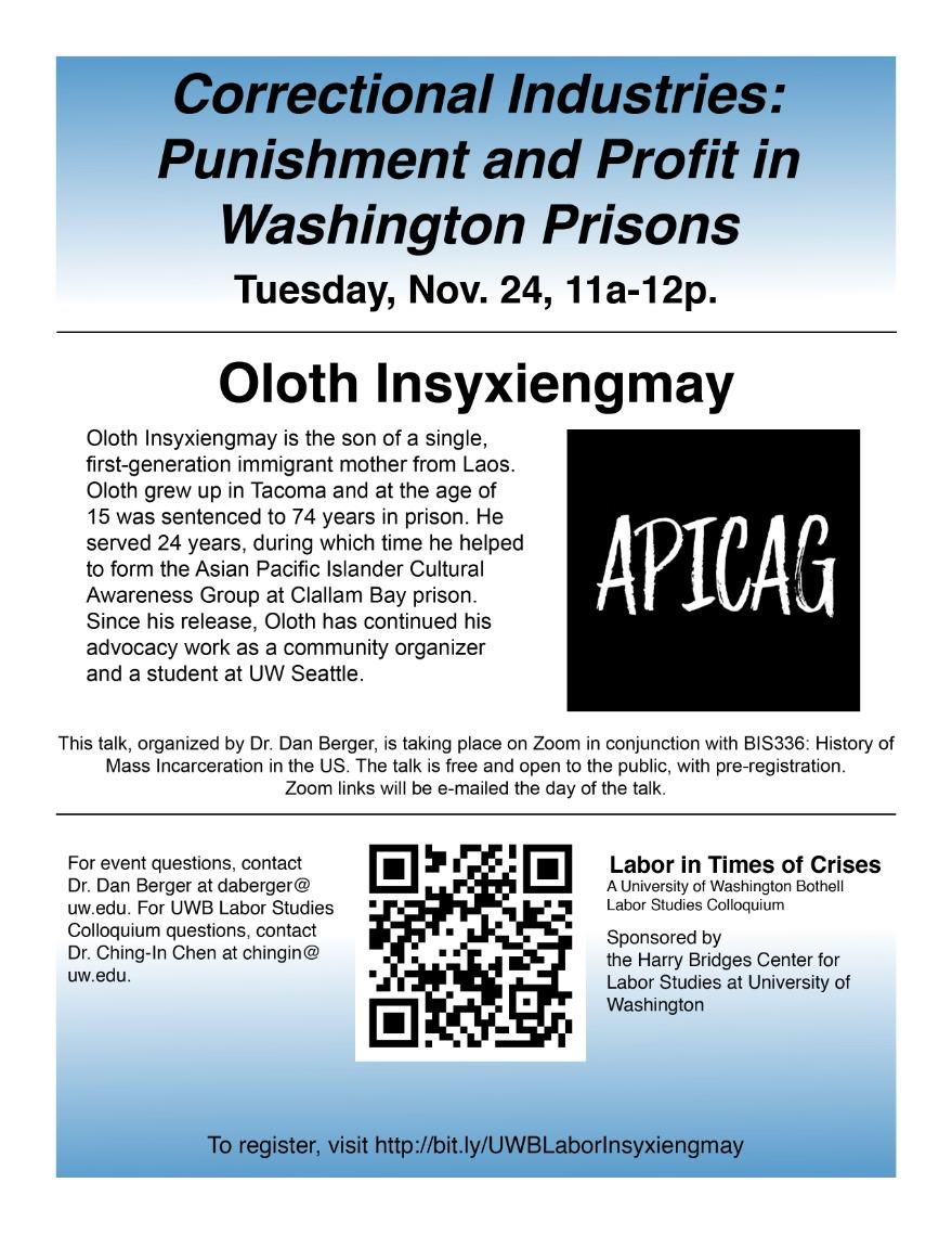 """Oloth Insyxiengmay on """"Correctional Industries: Punishment and Profit in Washington Prisons"""""""