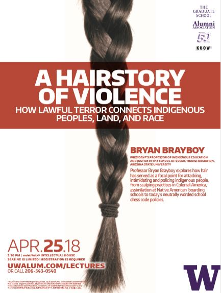 Bryan Brayboy Lecture - a Hairstory of Violence