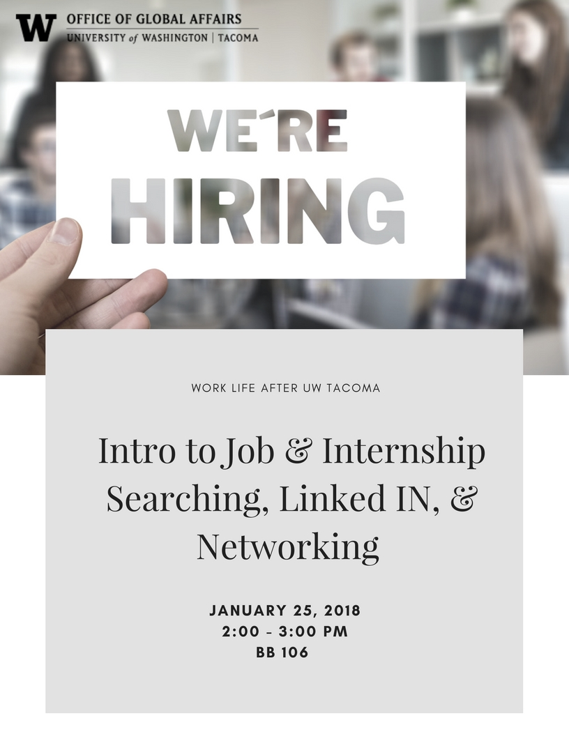 UWT ISSS Career Series: Intro to Job and Internship Searching, LinkedIN, and Networking