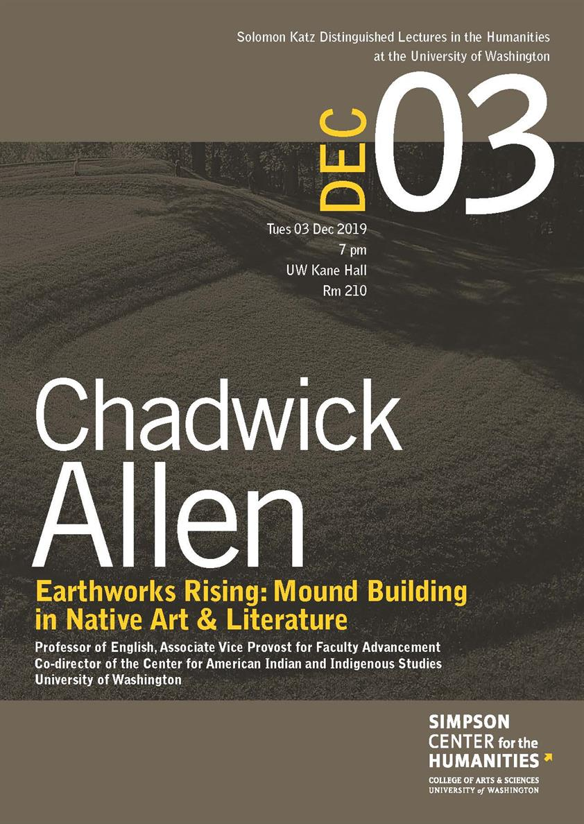 "Katz Distinguished Lecture: Chadwick Allen, ""Earthworks Rising: Mound Building in Native Art & Literature"