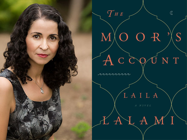 Laila Lalami on Creativity in Art and Scholarship: Researching and Writing The Moor's Account