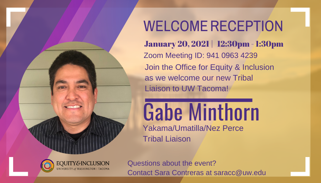 Welcome Reception for Gabe Minthorn, new Tribal Liaison at UW Tacoma