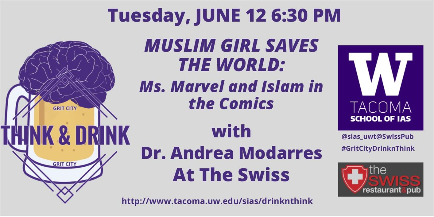 Muslim Girl Saves the World:  Ms. Marvel and Islam in the Comics--Grit City Think&Drink