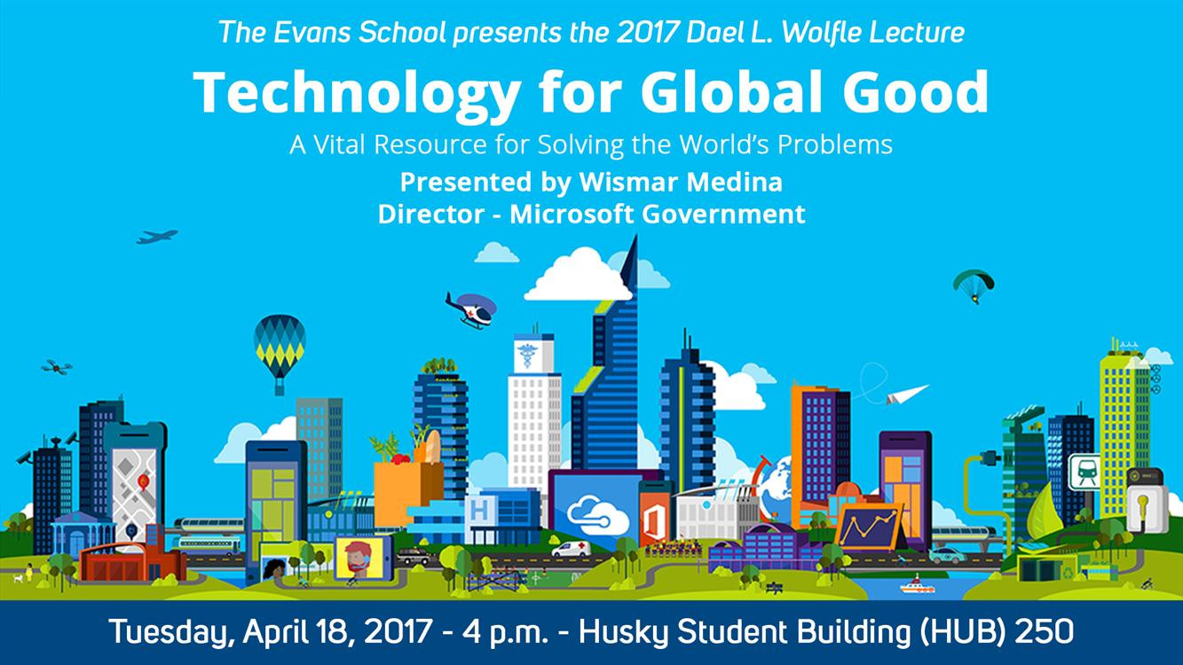 Technology for Global Good: A Vital Resource for Solving the World's Problems - Dael L. Wolfle Lecture