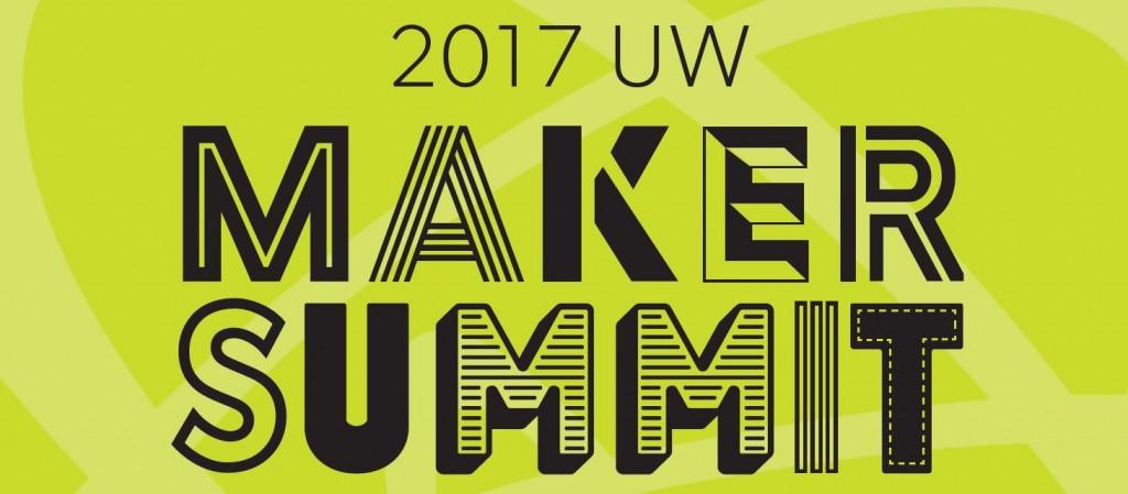 UW Maker Summit