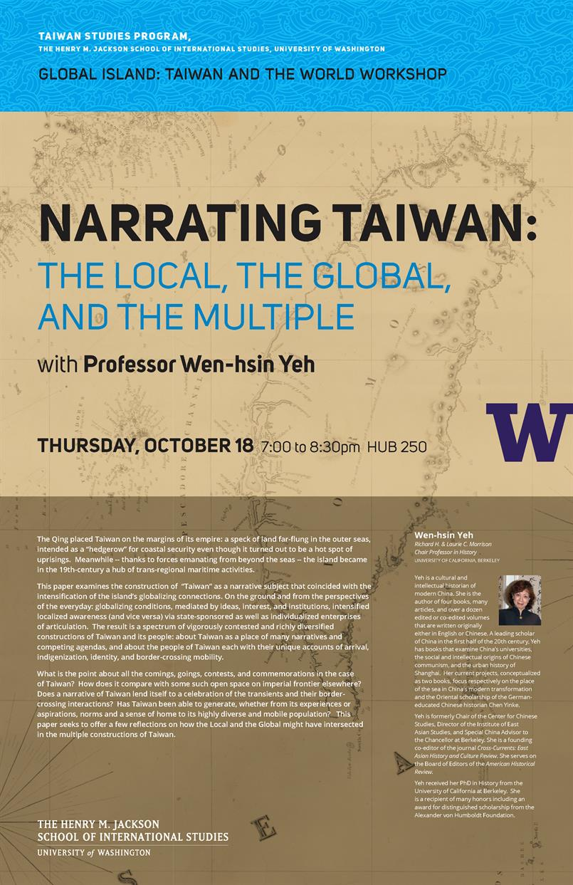 """Narrating Taiwan: the Local, the Global, and the Multiple"" Keynote Address by Wen-hsin Yeh"