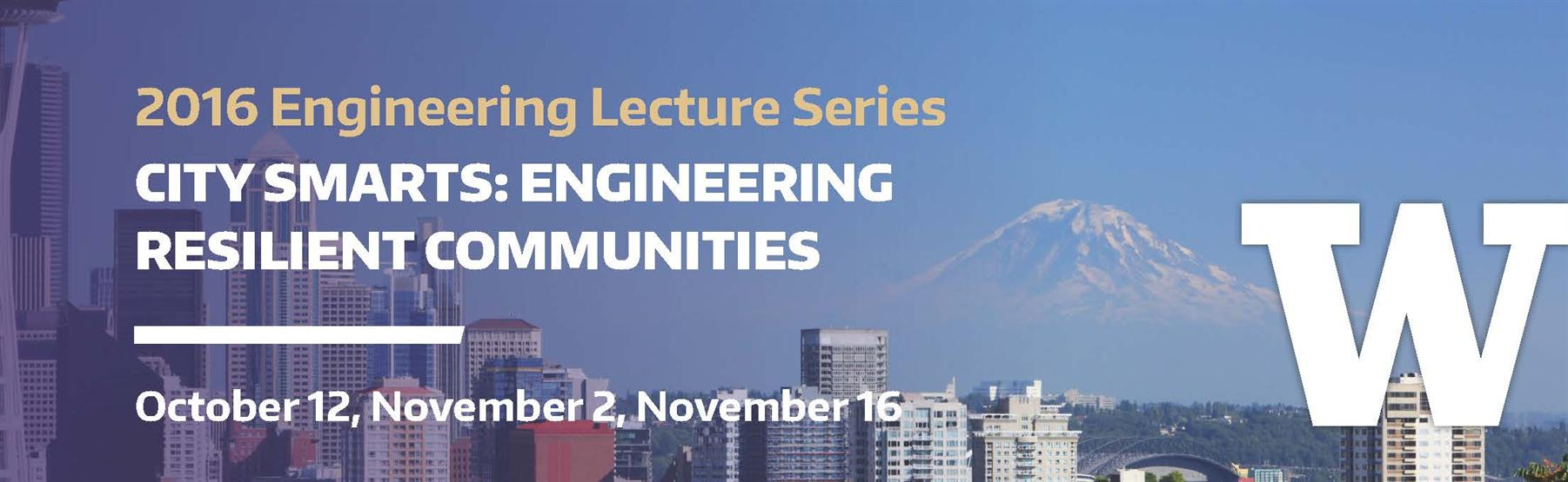 Engineering Lecture: Engineering Solutions for a Sesimically Resilient Seattle
