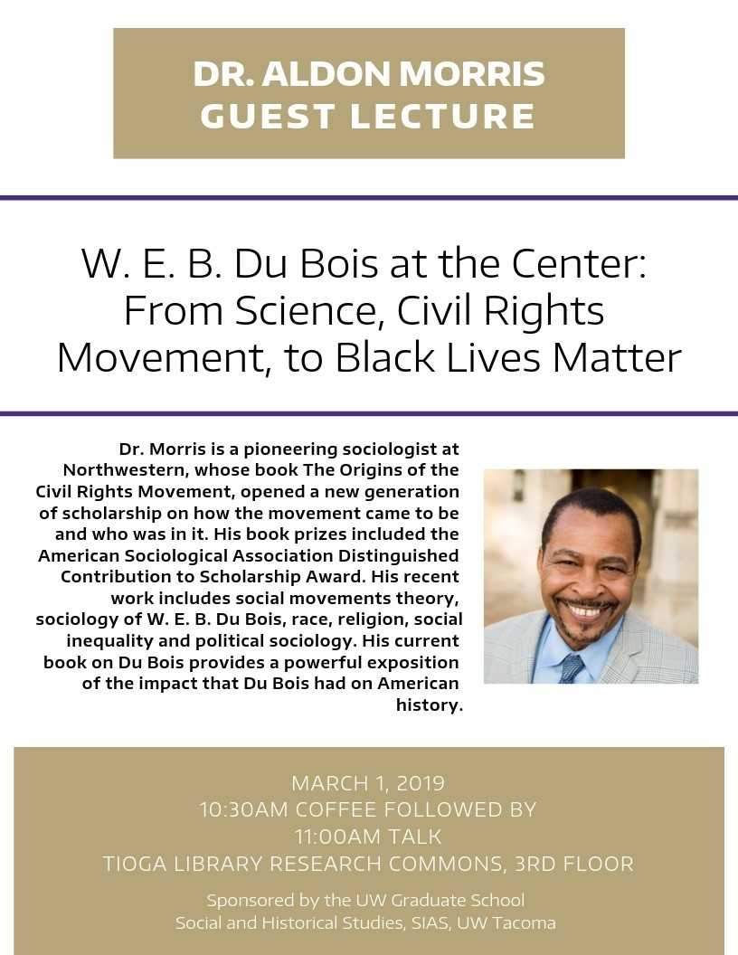 W.E.B. Du Bois at the Center: From Science, Civil Rights Movement, to Black Lives Matter