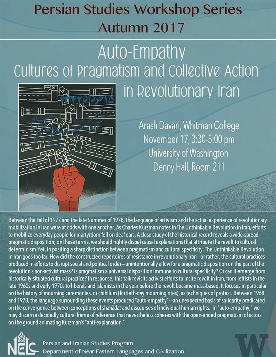 """Auto-Empathy: Cultures of Pragmatism and Collective Action in Revolutionary Iran"" with Arash Davari, Whitman College"