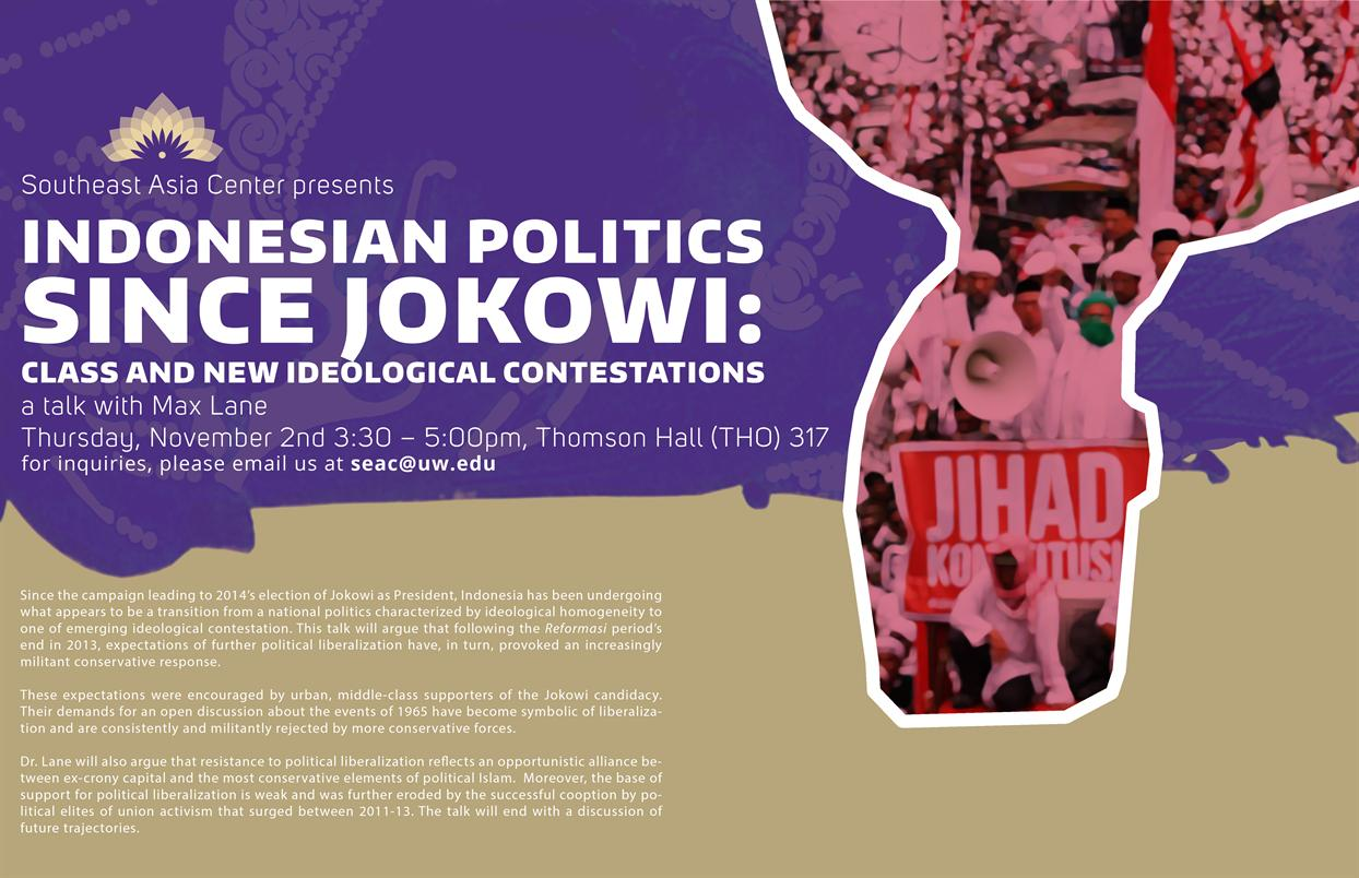 Indonesian politics since Jokowi: Class and new ideological contestations - A Public Lecture by Max Lane
