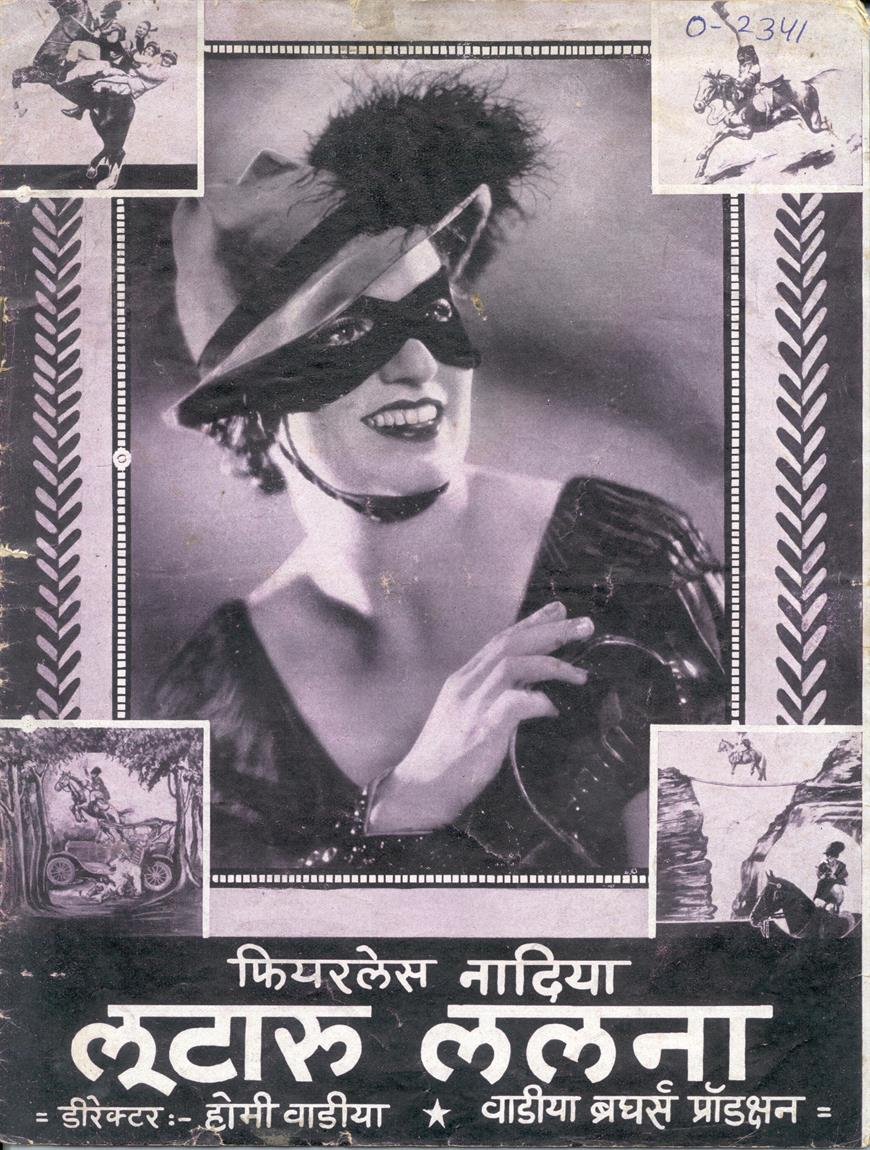 REMEMBERING THE HUNTERWALI'S WHIP: the ghosts of Fearless Nadia and her many guises