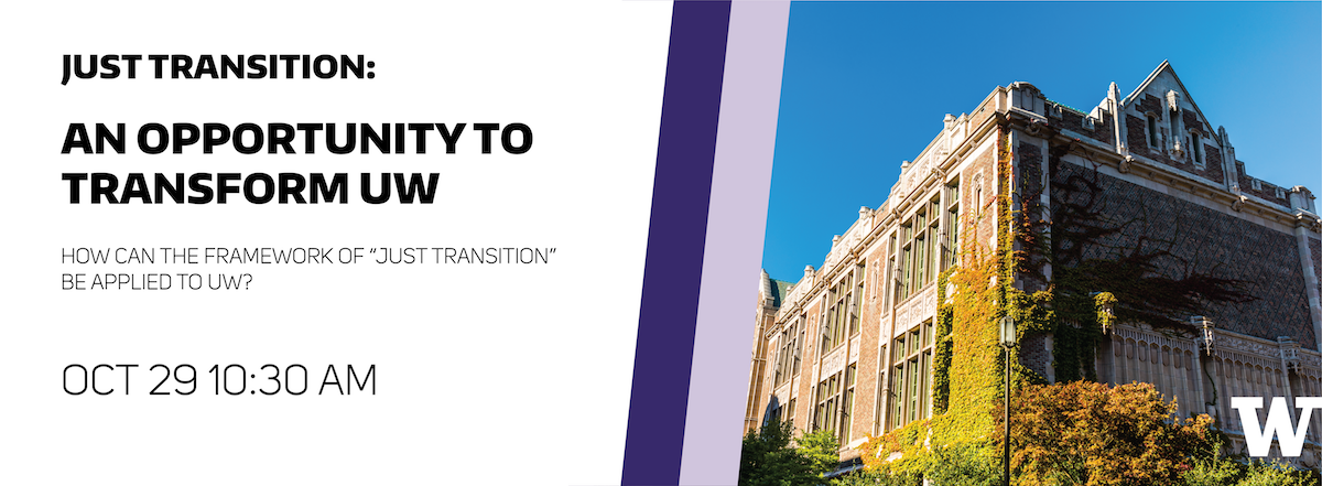Just Transition: An opportunity to transform UW