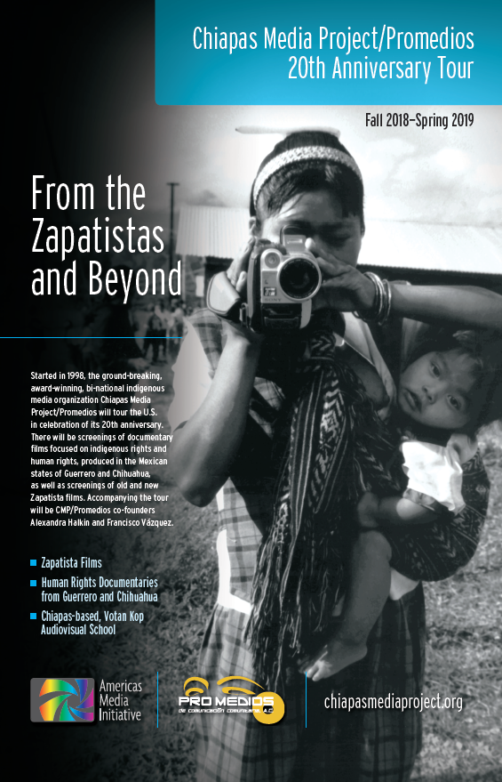 From the Zapatistas and Beyond: Chiapas Media Project/Promedios