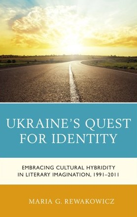 BOOK TALK | Ukraine's Quest for Identity: Embracing Cultural Hybridity in Literary Imagination, 1991-2011