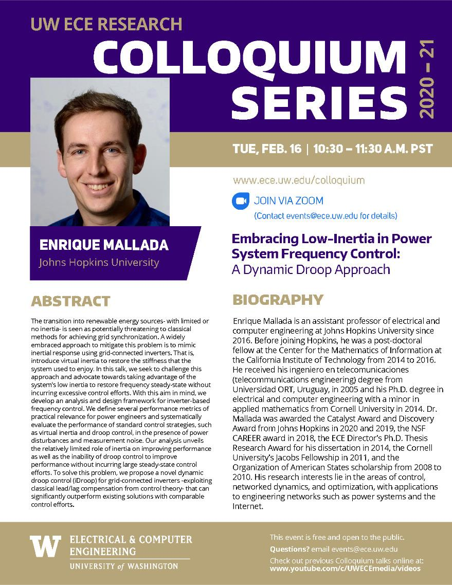 UW ECE Research Colloquium Lecture Series | Embracing Low Inertia in Power System Frequency Control: A Dynamic Droop Approach - Enrique Mallada, Johns Hopkins University