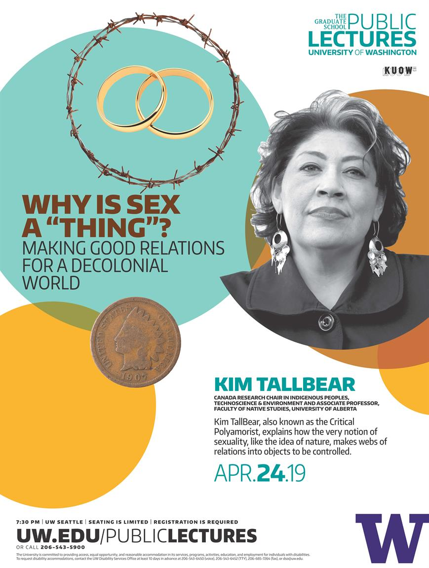 "Danz Lecture Series ""Why is Sex a ""Thing""? Making Good Relations for the Decolonial World - Dr. Kim Tallbear"