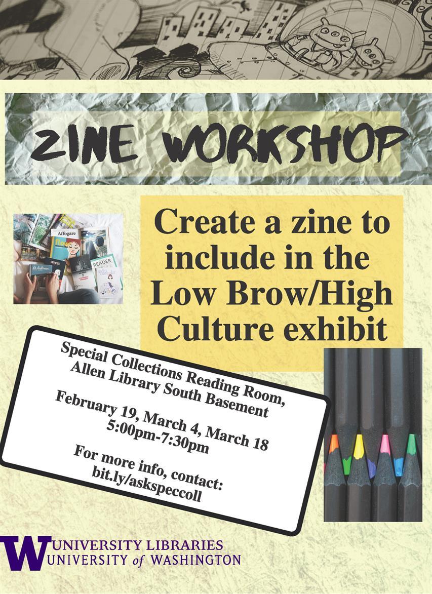 WORKSHOP: Low Brow/High Culture Zine Workshop