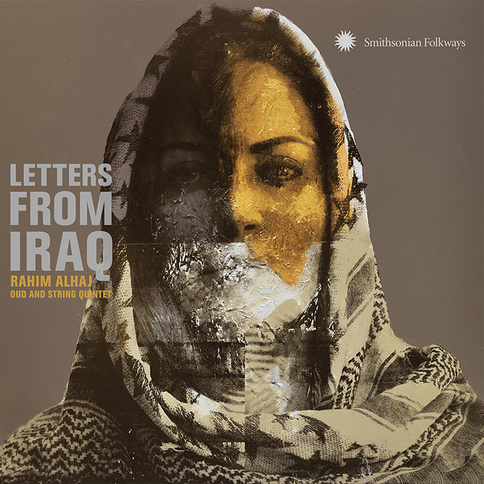 Rahim AlHaj: A Discussion on Letters from Iraq