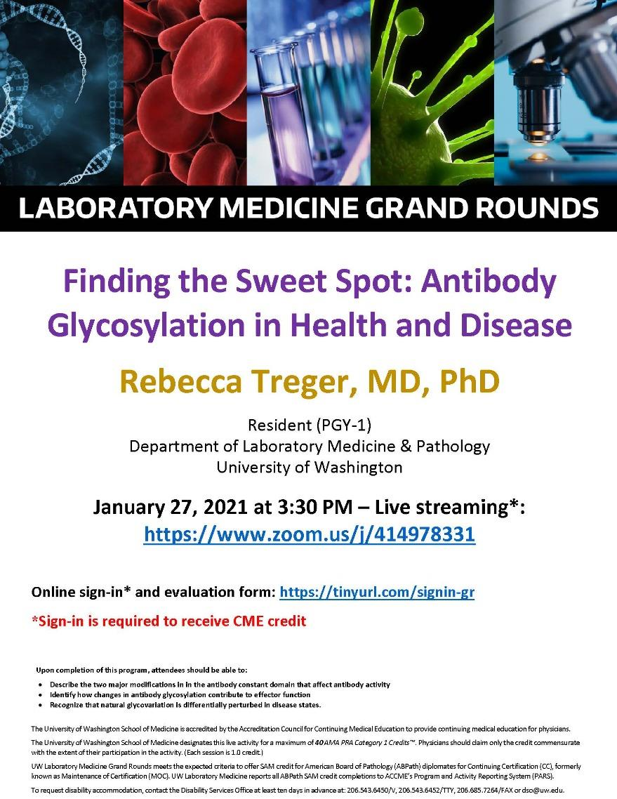 LabMed Grand Rounds: Rebecca Treger, MD, PhD - Finding the Sweet Spot: Antibody Glycosylation in Health and Disease