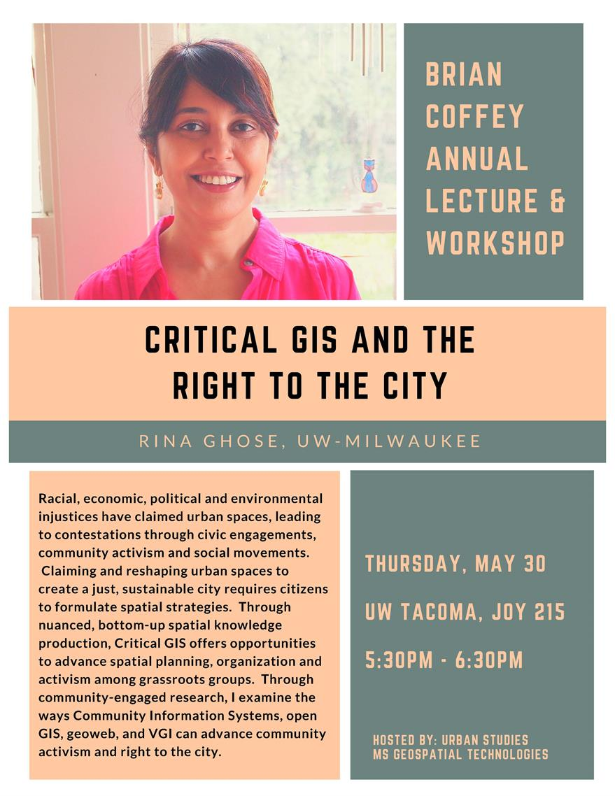 Critical GIS and the Right to the City by: Rina Ghose, UW-Milwaukee