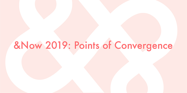 &Now Festival of Innovative Writing: Points of Convergence