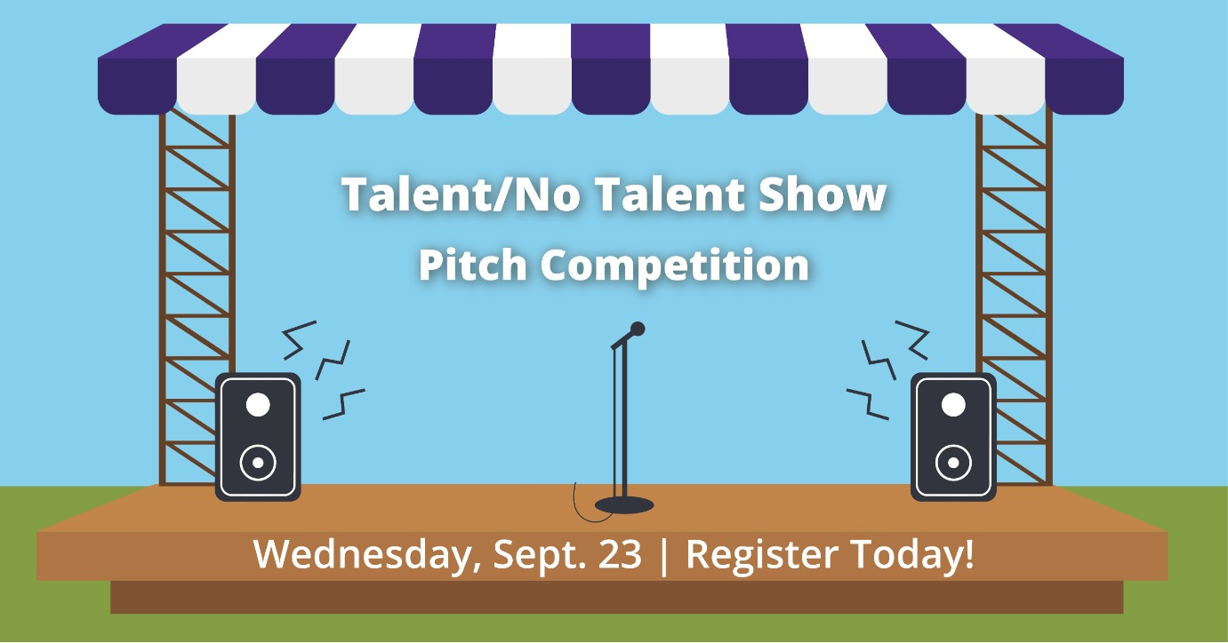 Talent/No Talent Show: 60-Second Pitch Competition