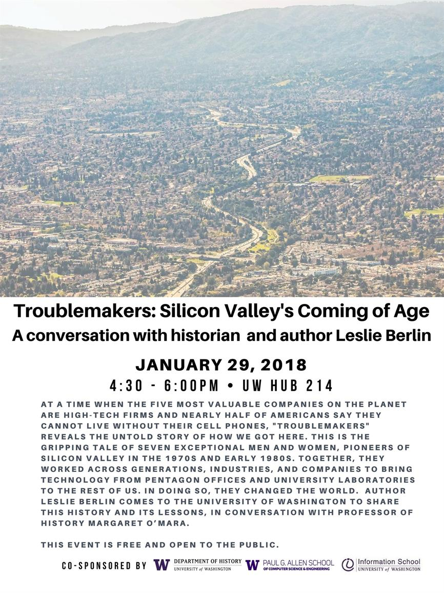 "A Conversation with Historian Leslie Berlin, Author of ""Troublemakers: Silicon Valley's Coming of Age"""