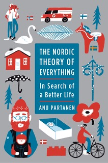 Anu Partanen: The Nordic Theory of Everything