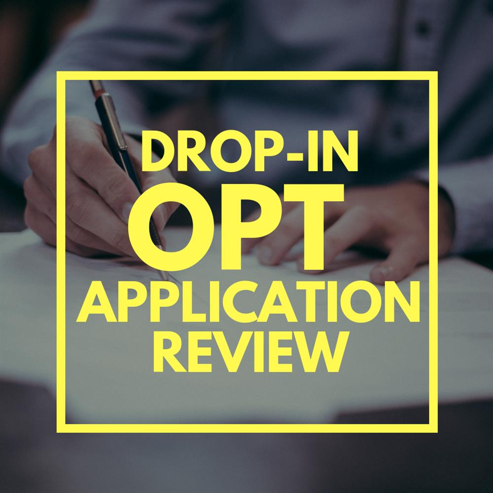 Drop In OPT Application Review