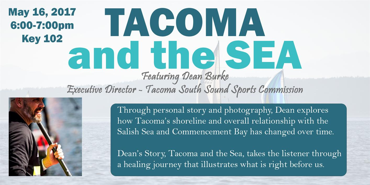 Tacoma and the Sea