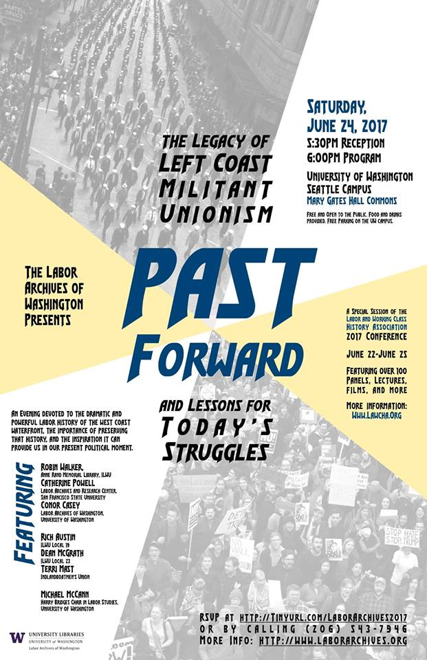 Past Forward: The Legacy of Left Coast Militant Unionism and Lessons For Today's Struggles