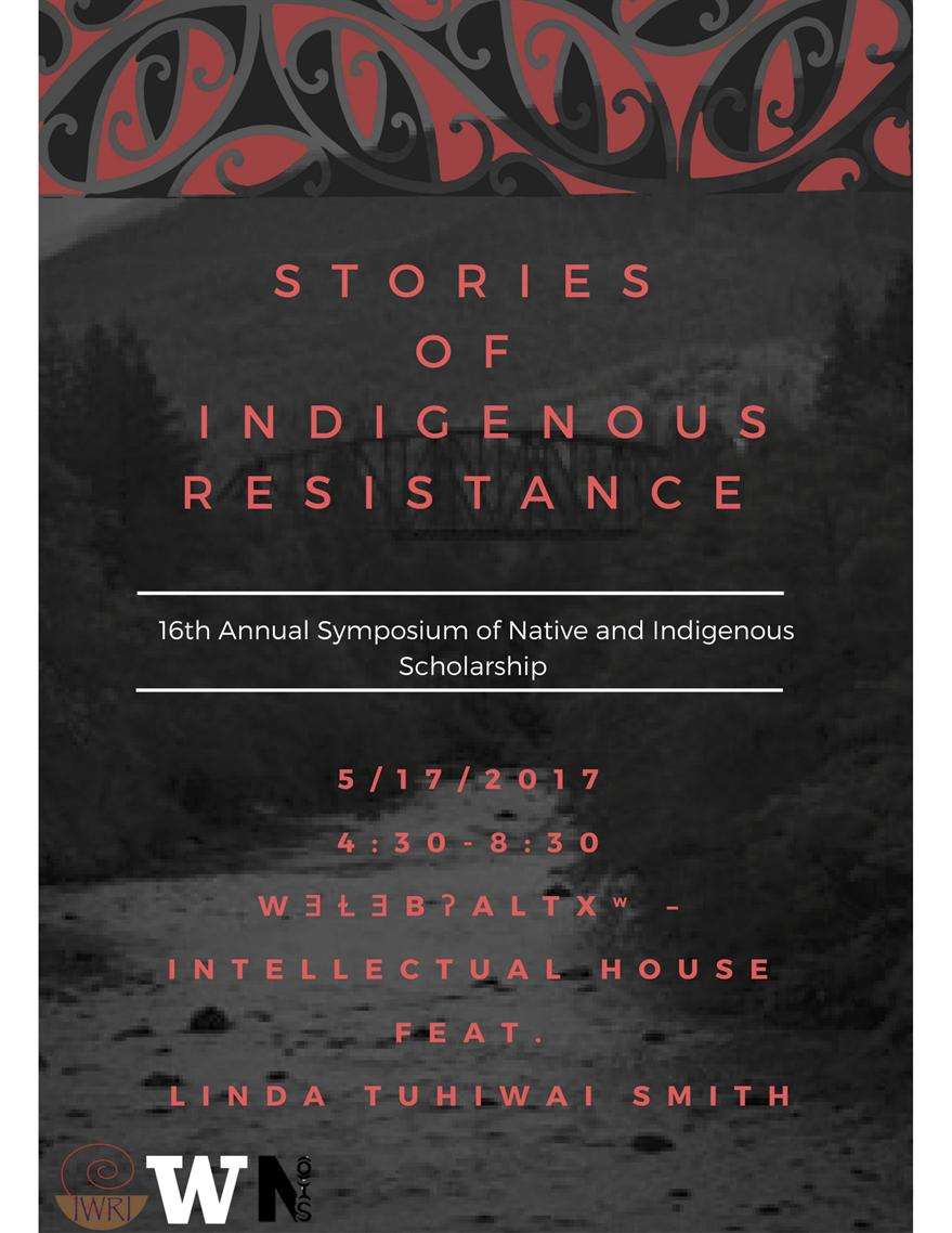Stories of Indigenous Resistance: 16th Annual Symposium of Native and Indigenous Scholarship