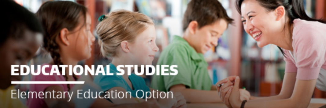 Deadline to apply for the Educational Studies Major with Elementary Education Option