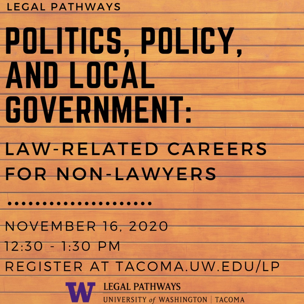 Politics, Policy, and Local Government: Law-related Careers for Non-Lawyers